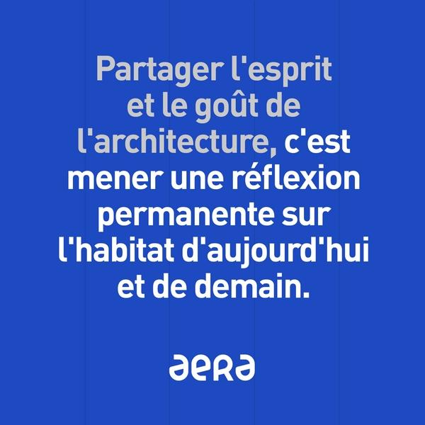 Aera, mieux qu'un constructeur: un architecte pour une maison unique